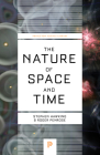 The Nature of Space and Time (Princeton Science Library) Cover Image