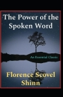 The Power of the Spoken Word Illustrated Cover Image