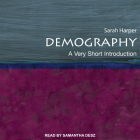 Demography: A Very Short Introduction (Very Short Introductions) Cover Image
