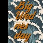 Big Wednesday Lib/E Cover Image