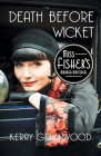 Death Before Wicket (Phryne Fisher Mysteries #10) Cover Image