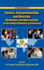 Careers, Entrepreneurship, and Diversity: Challenges and Opportunities in the Global Chemistry Enterprise Cover Image