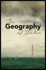 The Geography of Water (The Alaska Literary Series) Cover Image