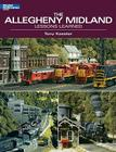 The Allegheny Midland (Model Railroader Books) Cover Image