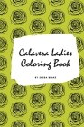 Calavera Ladies Adult Coloring Book (Small Softcover Coloring Book for Adults) Cover Image