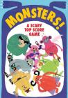 Monsters!: A Scary Top Score Game Cover Image