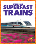 Superfast Trains (Speed Zone) Cover Image