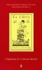 Ex Libris: Confessions of a Common Reader Cover Image