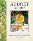 Audrey at Home: Memories of My Mother's Kitchen Cover Image