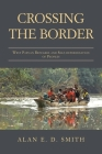 Crossing the Border: West Papuan Refugees and Self-Determination of Peoples Cover Image