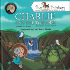 Charlie and the Tortoise: An Adventure of a Young Charles Darwin (Tiny Thinkers) Cover Image