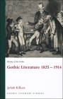 History of the Gothic: Gothic Literature 1825-1914 (Gothic Literary Studies) Cover Image