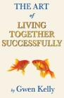 The Art of Living Together Successfully Cover Image