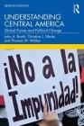 Understanding Central America: Global Forces and Political Change Cover Image