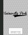 College Ruled Line Paper: UNIVERSITY PARK Notebook Cover Image
