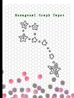 Hexagonal Graph Paper: Hexagon Paper (Small) 0.2 Inches Hexes Radius Honey comb paper, Organic Chemistry, Biochemistry, Science Notebooks, Co Cover Image