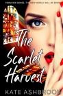 The Scarlet Harvest (Ovation #1) Cover Image