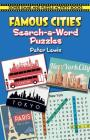 Famous Cities Search-A-Word Puzzles (Dover Children's Activity Books) Cover Image