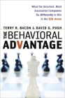 The Behavioral Advantage: What the Smartest, Most Successful Companies Do Differently to Win in the B2B Arena Cover Image