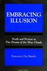 Embracing Illusion: Truth and Fiction in the Dream of the Nine Clouds (Suny Series) Cover Image