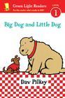 Big Dog and Little Dog (Reader) Cover Image