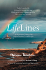 Lifelines: An Inspirational Journey from Profound Darkness to Radiant Light Cover Image