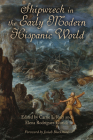 Shipwreck in the Early Modern Hispanic World (Campos Ibéricos: Bucknell Studies in Iberian Literatures and Cultures) Cover Image