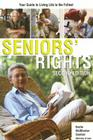 Seniors' Rights: Your Guide to Living Life to the Fullest Cover Image