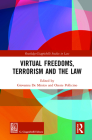 Virtual Freedoms, Terrorism and the Law Cover Image