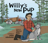 Willy's New Pup: A Story from Labrador: English Edition Cover Image