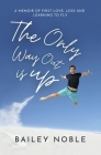 The Only Way Out Is Up Cover Image