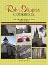Ruby Slippers Cookbook: Life, Culture, Family & Food After Katrina Cover Image