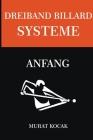 Dreiband Billard Systeme - Anfang Cover Image