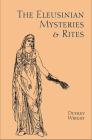 Eleusinian Mysteries & Rites Cover Image