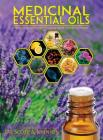 Medicinal Essential Oils: The Science and Practice of Evidence-Based Essential Oil Therapy Cover Image