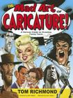 The Mad Art of Caricature!: A Serious Guide to Drawing Funny Faces Cover Image