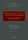 General Principles of Law and International Due Process: Principles and Norms Applicable in Transnational Disputes Cover Image