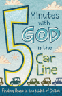 5 Minutes with God in the Car Line Cover Image