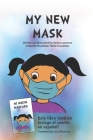My New Mask: Mi Nueva Mascara Cover Image
