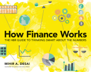 How Finance Works: The HBR Guide to Thinking Smart about the Numbers Cover Image