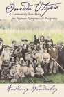 Oneida Utopia: A Community Searching for Human Happiness and Prosperity Cover Image