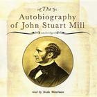 The Autobiography of John Stuart Mill Cover Image
