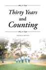 Thirty Years and Counting Cover Image