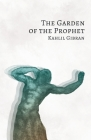 The Garden of the Prophet Cover Image