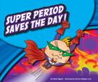 Super Period Saves the Day! (Punctuationbooks) Cover Image