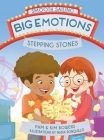 Big Emotions, Stepping Stones Cover Image