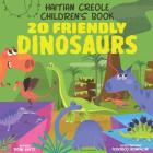 Haitian Creole Children's Book: 20 Friendly Dinosaurs Cover Image