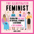 The Illustrated Feminist 2021 Wall Calendar Cover Image