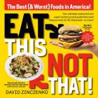 Eat This, Not That (Revised): The Best (& Worst) Foods in America! Cover Image