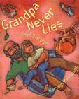 Grandpa Never Lies Cover Image